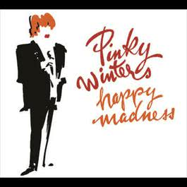 This Happy Madness 1994 Pinky Winters