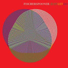 Just Let Go 2005 Fischerspooner