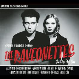 Whip It On 2003 The Raveonettes