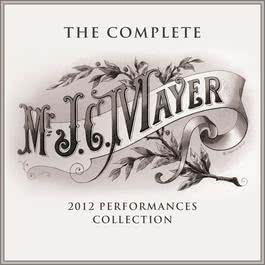 The Complete 2012 Performances Collection 2016 John Mayer