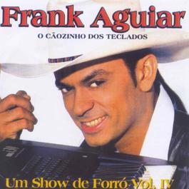 O Caozinho Dos Teclados_Um Show De Fo 2005 Frank Aguiar