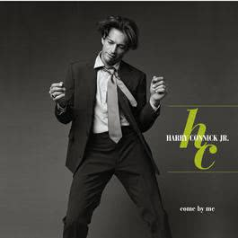 Come By Me 1999 Harry Connick Jr.