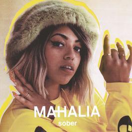 Sober 2017 Mahalia