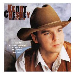 All I Need To Know 1995 Kenny Chesney