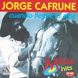 Cuando Llegue El Alba 1999 Jorge Cafrune