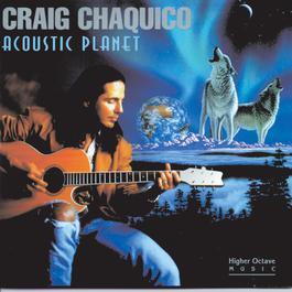 Acoustic Planet 1994 Craig Chaquico