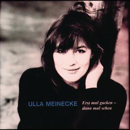Erst mal gucken, dann mal sehen/Midprice Different Packaging 1995 Ulla Meinecke