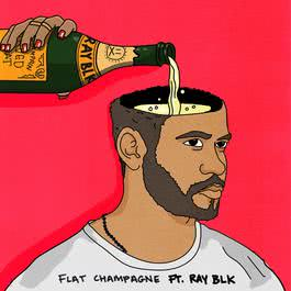 Flat Champagne (feat. RAY BLK) [Acoustic] 2017 Dan Caplen; Ray BLK