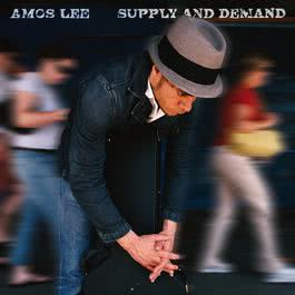Supply And Demand 2006 Amos Lee