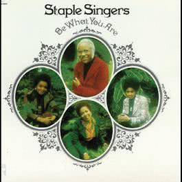 Be What You Are 1973 The Staple Singers