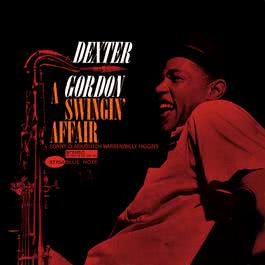 A Swingin' Affair 2006 Dexter Gordon