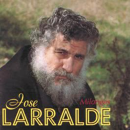 Milongas 1993 Jose Larralde