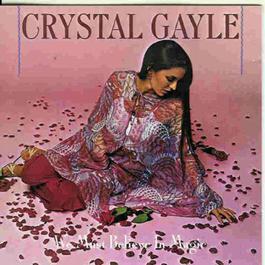 We Must Believe In Magic 1977 Crystal Gayle
