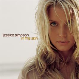 In This Skin 2003 Jessica Simpson