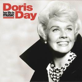 Doris Day: Her Life In Music 2004 Doris Day