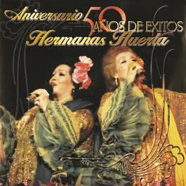 50 Años De Exitos 2002 Hermanas Huerta