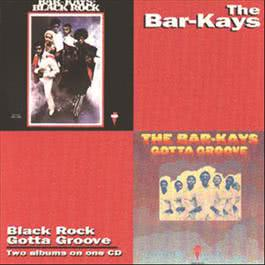 Black Rock/Gotta Groove 2008 The Bar-Kays