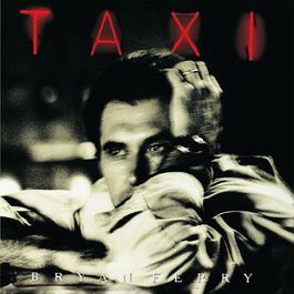 Taxi 1999 Bryan Ferry