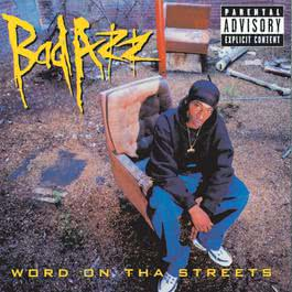 Word On Tha Streets 1998 Bad Azz