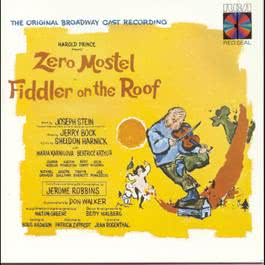 Fiddler on the Roof (Original Broadway Cast Recording) 1986 Original Broadway Cast Recording