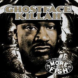 More Fish 2006 Ghostface Killah