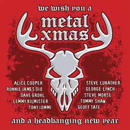 We Wish You A Metal Xmas And A Headbanging New Year 2010 Various Artists