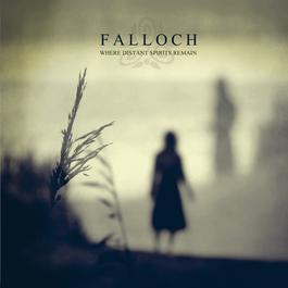 Where Distant Spirits Remain 2011 Falloch