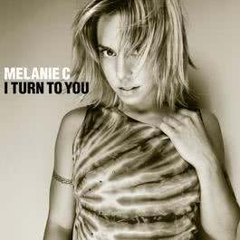 I Turn To You 2000 Melanie c