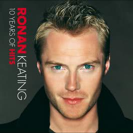 10 Years Of Hits 2004 Ronan Keating