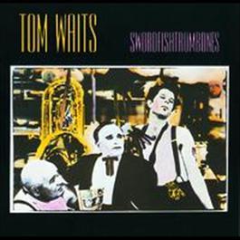 Swordfishtrombones 1983 Tom Waits