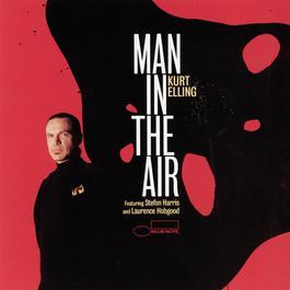Man In The Air 2003 Kurt Elling