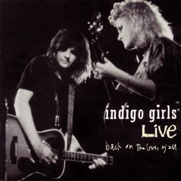 Back On The Bus, Y'All 1991 Indigo Girls