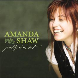 Pretty Runs Out 2008 Amanda Amaya Shaw