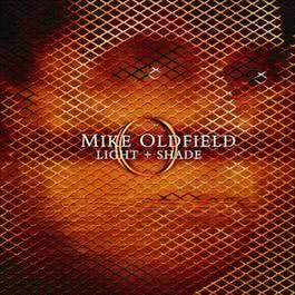 Light and Shade 2008 Mike Oldfield