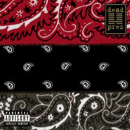 RBG: revolutionary but gangsta 2004 Dead Prez