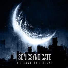 We Rule The Night 2018 Sonic Syndicate