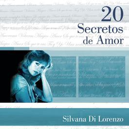 20 Secretos De Amor - Silvana Di Lorenzo 2004 Silvana Di Lorenzo