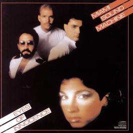 EYES OF INNOCENCE 1990 Miami Sound Machine