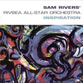 Inspiration 1999 Sam Rivers