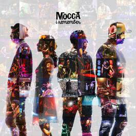 I Remember 2017 Mocca