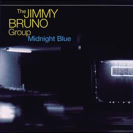 Midnight Blue 2001 The Jimmy Bruno Group