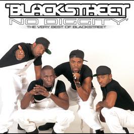 No Diggity: The Very Best Of Blackstreet 2003 Blackstreet