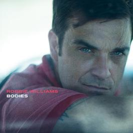 Bodies 2009 Robbie Williams