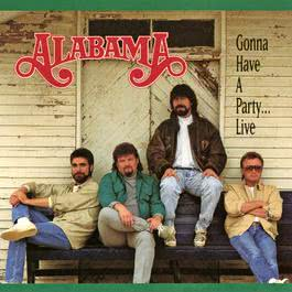Gonna Have A Party ... Live 1993 Alabama