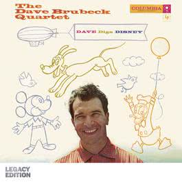 Dave Digs Disney (Legacy Edition) 2011 Dave Brubeck