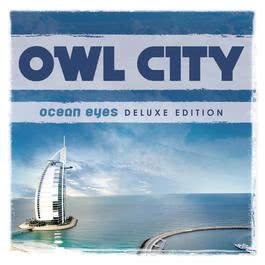 Ocean Eyes 2009 Owl City