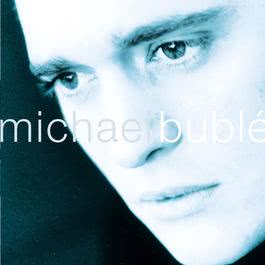 For Once In My Life 2004 Michael Bublé