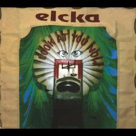 Look At You Now 1996 Elcka