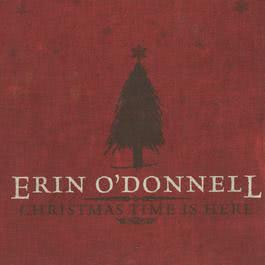 Christmas Time Is Here 2004 Erin O'Donnell