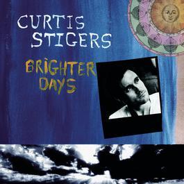 Brighter Days 1999 Curtis Stigers